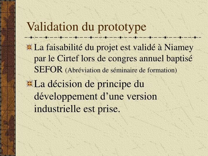 Validation du prototype