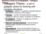 category theory a set of gadgets useful for working with complex structure