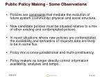 public policy making some observations