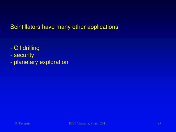 Scintillators have many other applications