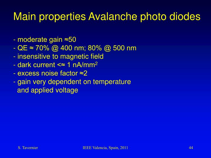 Main properties Avalanche photo diodes