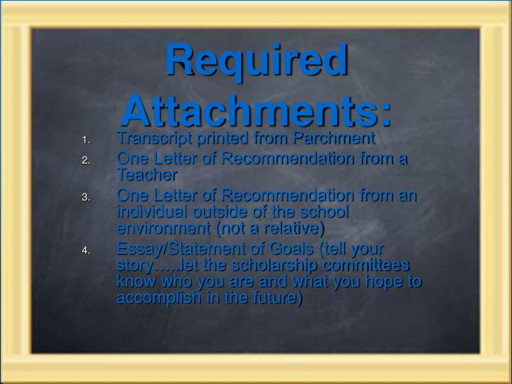 Required Attachments: