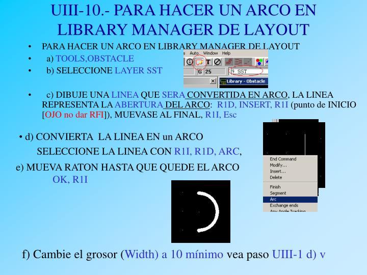 UIII-10.- PARA HACER UN ARCO EN LIBRARY MANAGER DE LAYOUT