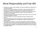 moral responsibility and free will