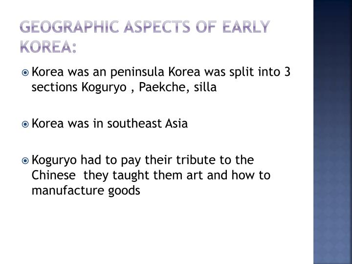 Geographic aspects of early Korea:
