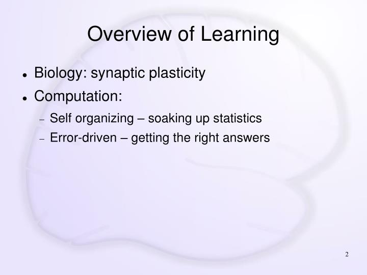 Overview of learning