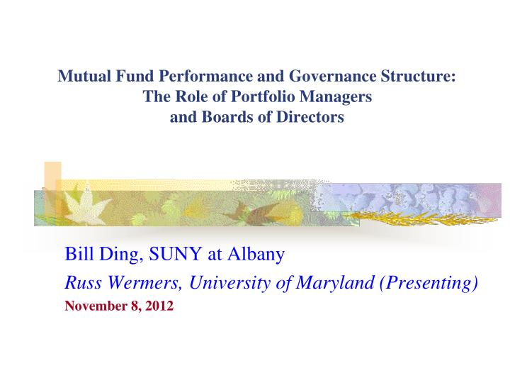 Mutual Fund Performance and Governance Structure: