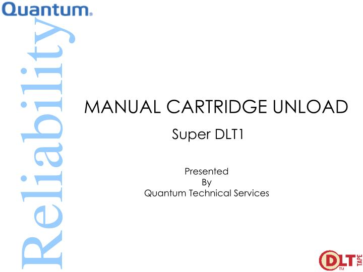 manual cartridge unload n.
