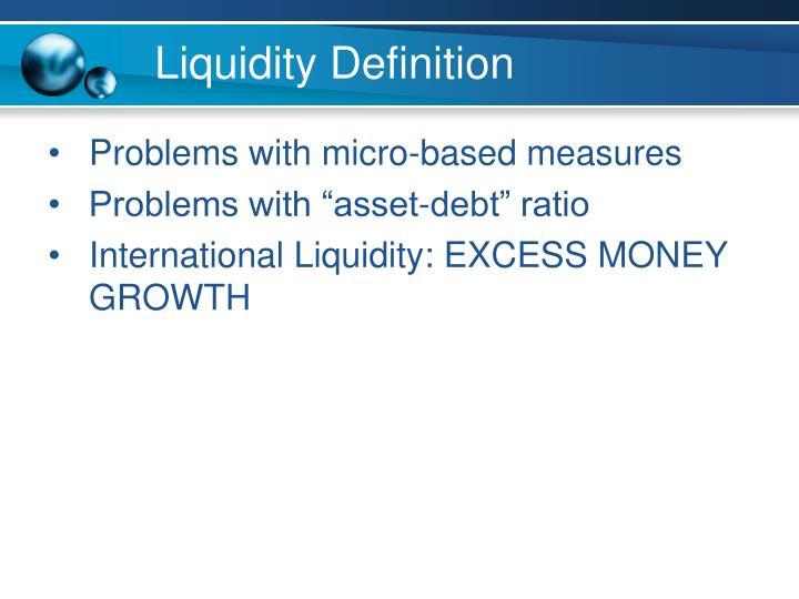 Liquidity Definition