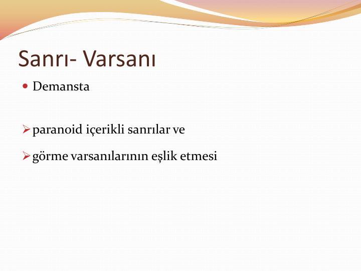Sanrı- Varsanı