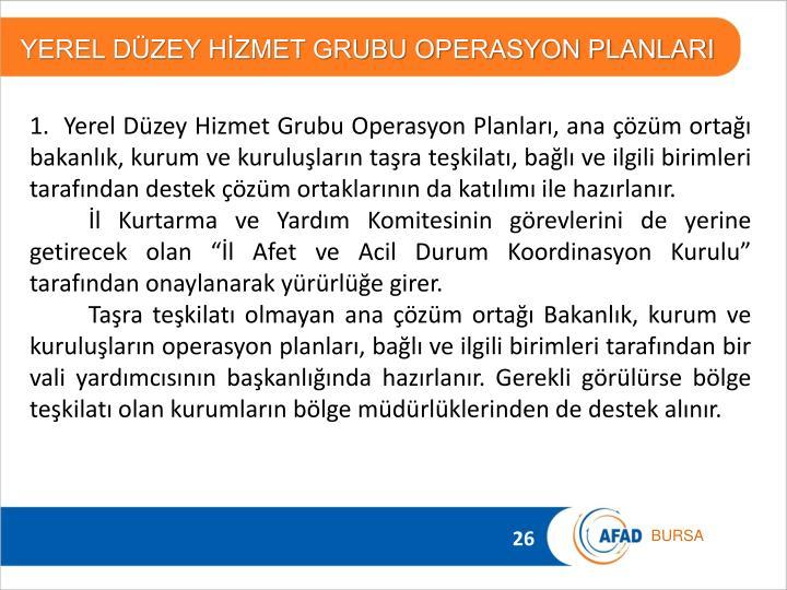 YEREL DÜZEY HİZMET GRUBU OPERASYON PLANLARI