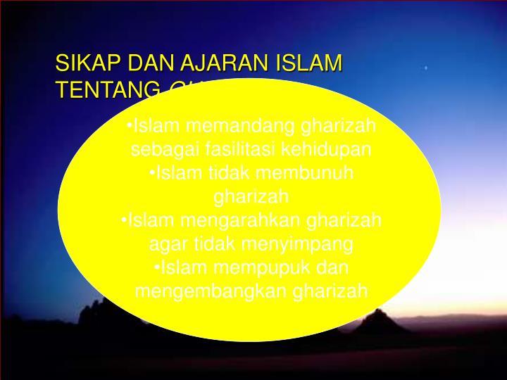 SIKAP DAN AJARAN ISLAM TENTANG