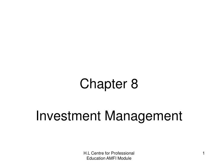 chapter 8 investment management n.
