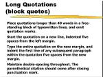 long quotations block quotes