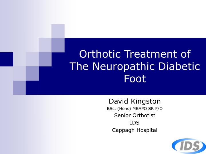 orthotic treatment of the neuropathic diabetic foot n.