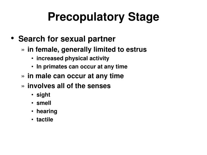 Precopulatory Stage