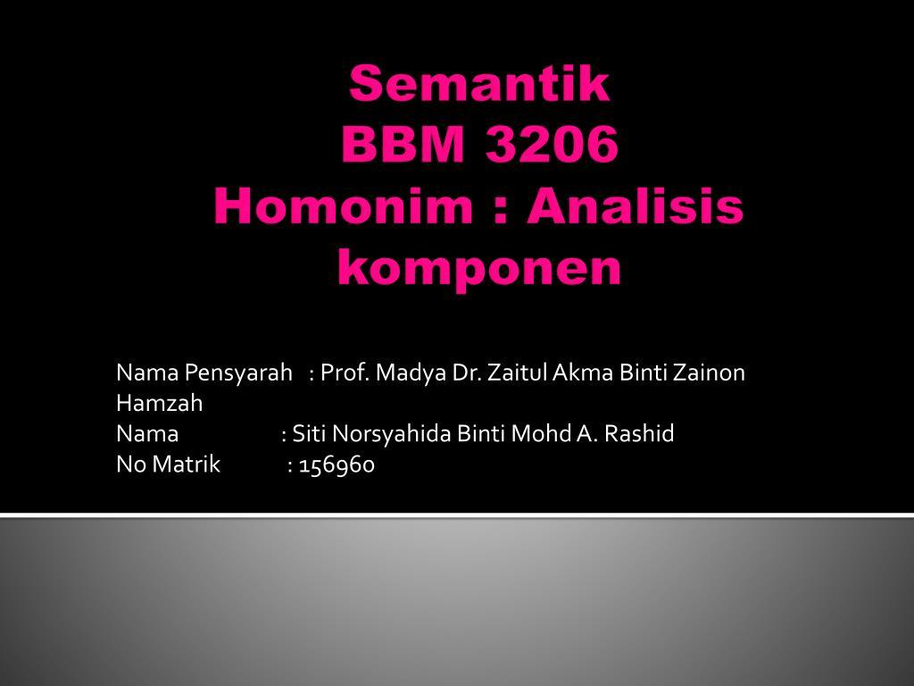 Ppt Semantik Bbm 3206 Homonim Analisis Komponen Powerpoint