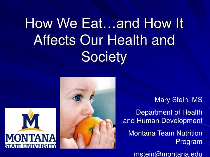 how we eat and how it affects our health and society n.