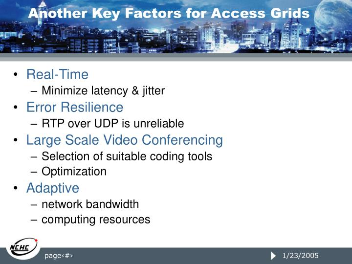 Another Key Factors for Access Grids