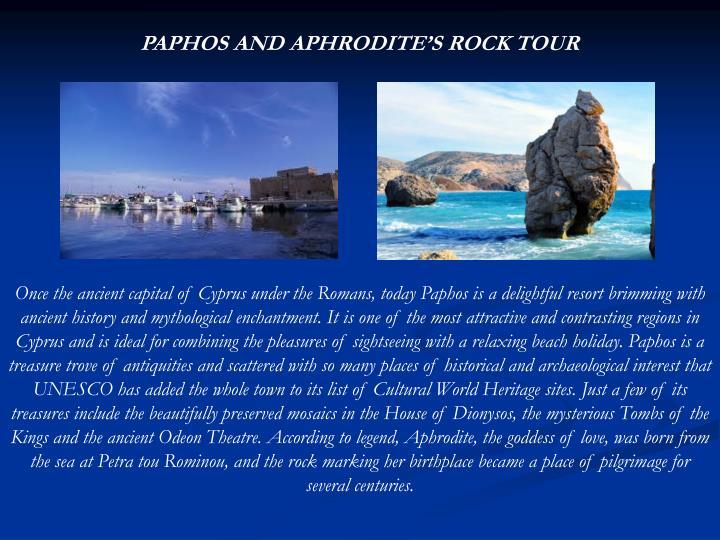 PAPHOS AND APHRODITE'S ROCK TOUR