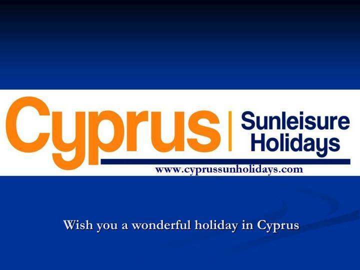 Wish you a wonderful holiday in Cyprus