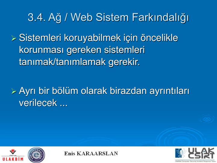3.4. Ağ / Web Sistem Farkındalığı