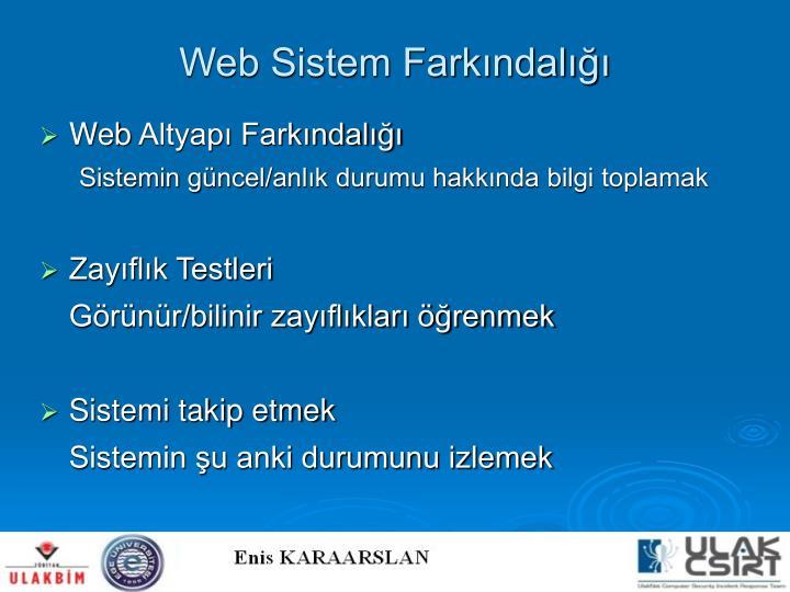 Web Sistem Farkındalığı