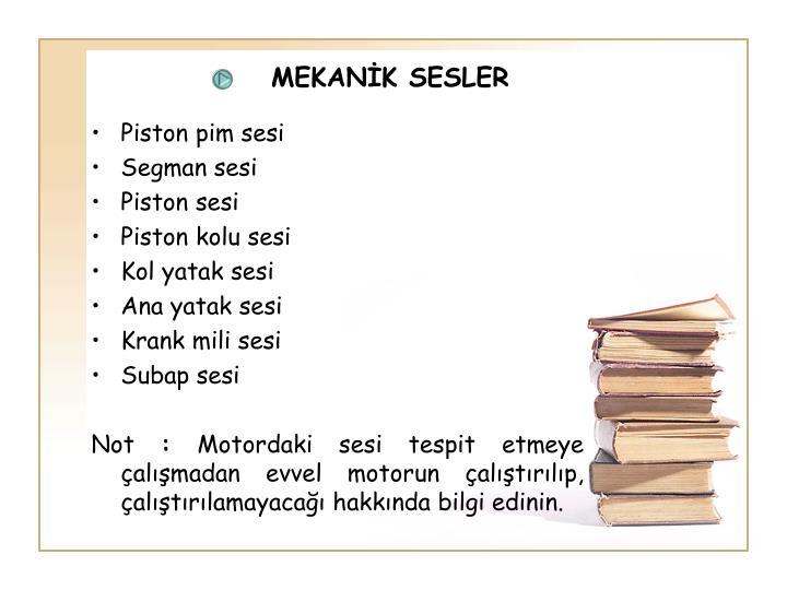 MEKANİK SESLER