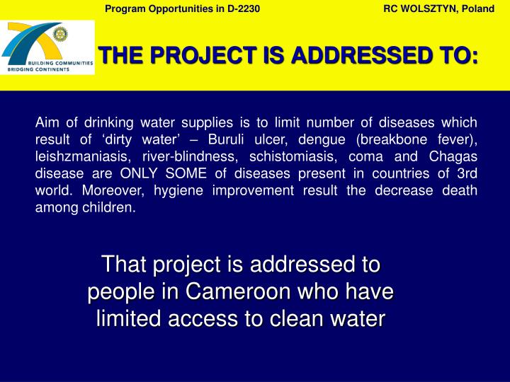 Aim of drinking water supplies is to limit number of diseases which result of 'dirty water' – Buruli ulcer,