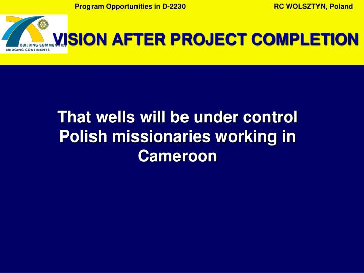 VISION AFTER PROJECT COMPLETION