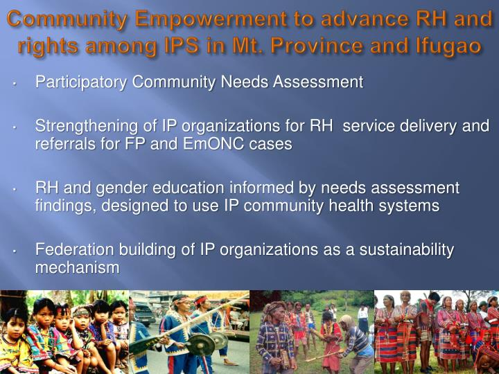 Community Empowerment to advance RH and rights among IPS in Mt. Province and