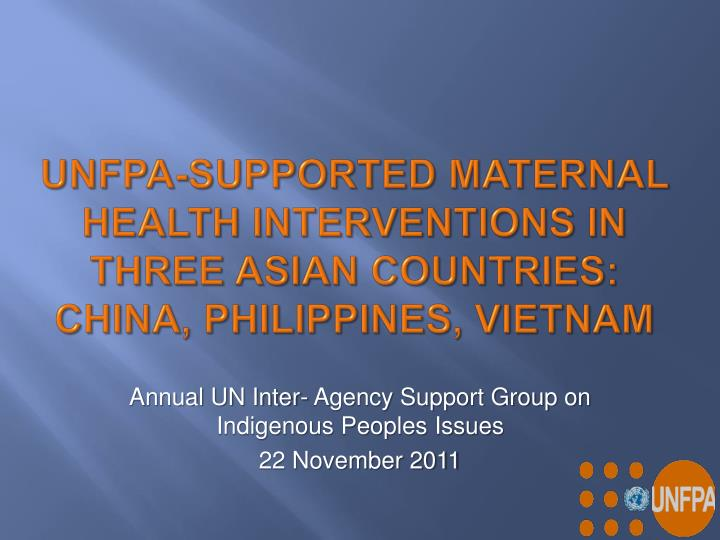 Unfpa supported maternal health interventions in three asian countries china philippines vietnam