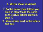 3 mirror view vs actual