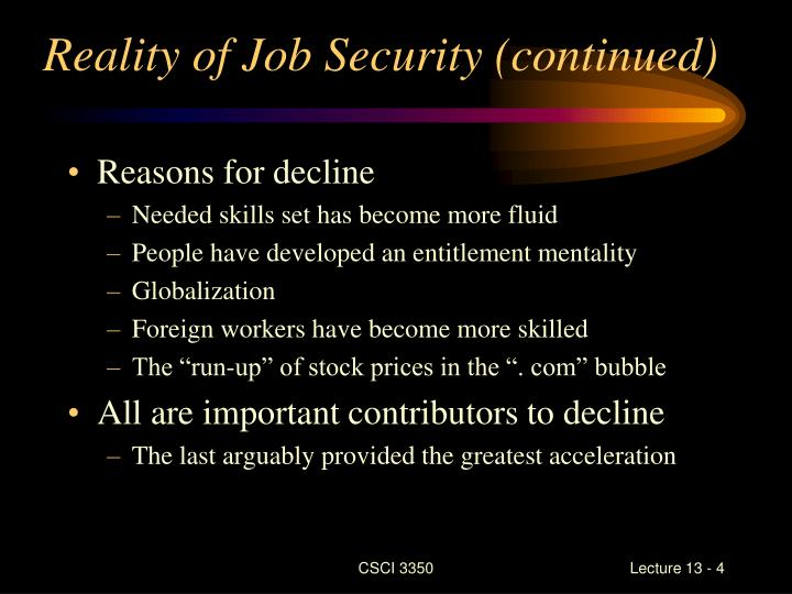 Reality of Job Security (continued)