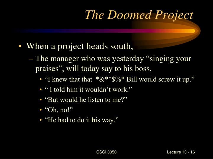 The Doomed Project