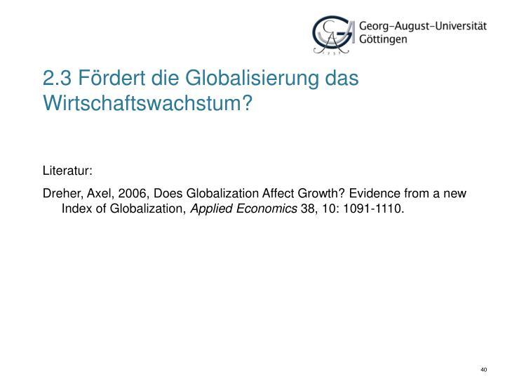 2.3 Fördert die Globalisierung das Wirtschaftswachstum?