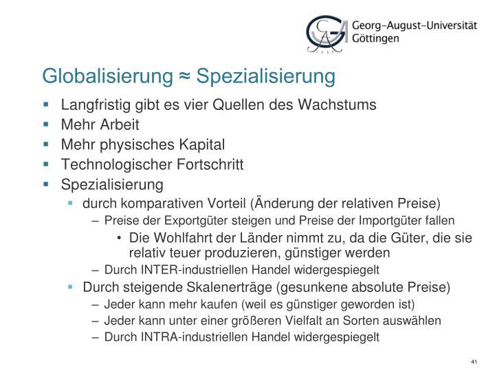 Globalisierung ≈ Spezialisierung