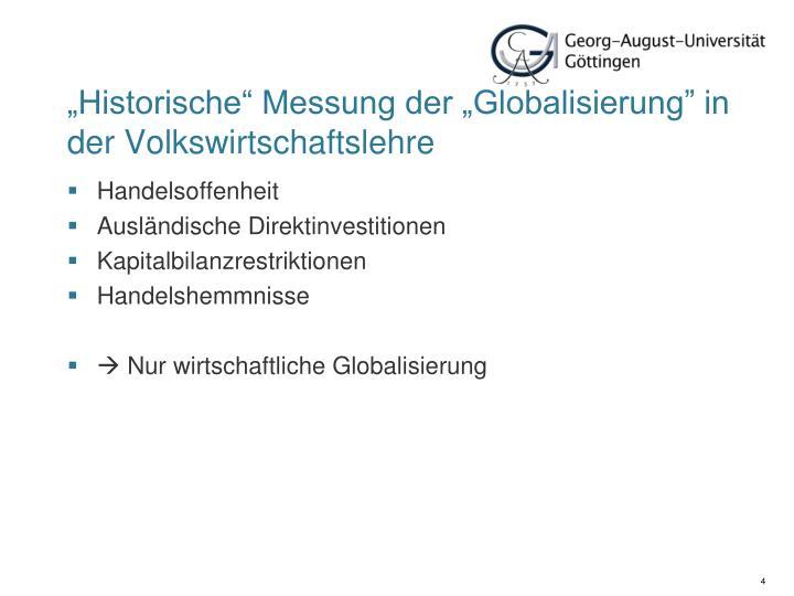 """""""Historische"""" Messung der """"Globalisierung"""" in der Volkswirtschaftslehre"""