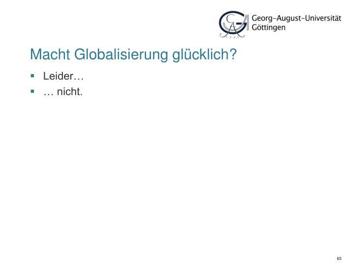Macht Globalisierung glücklich?