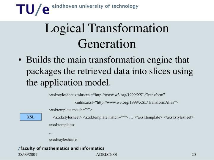 Logical Transformation Generation