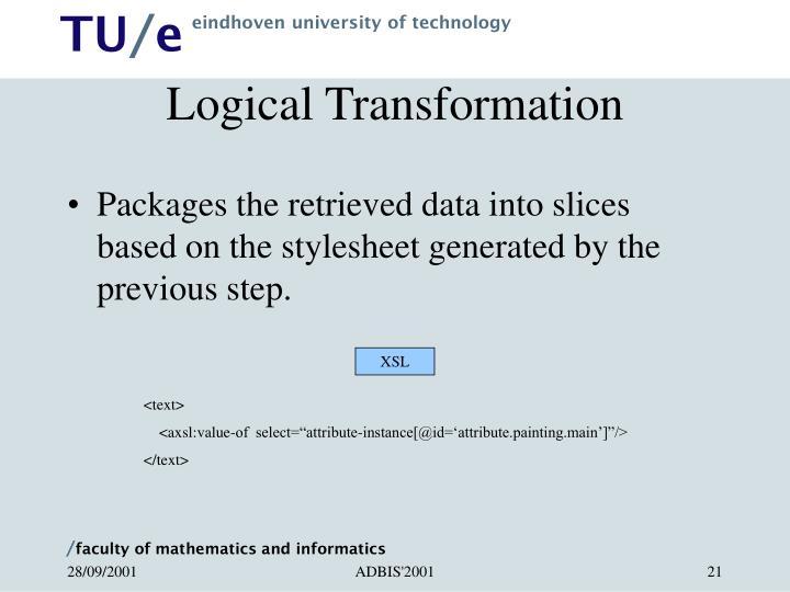 Logical Transformation