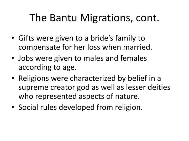 The Bantu Migrations, cont.