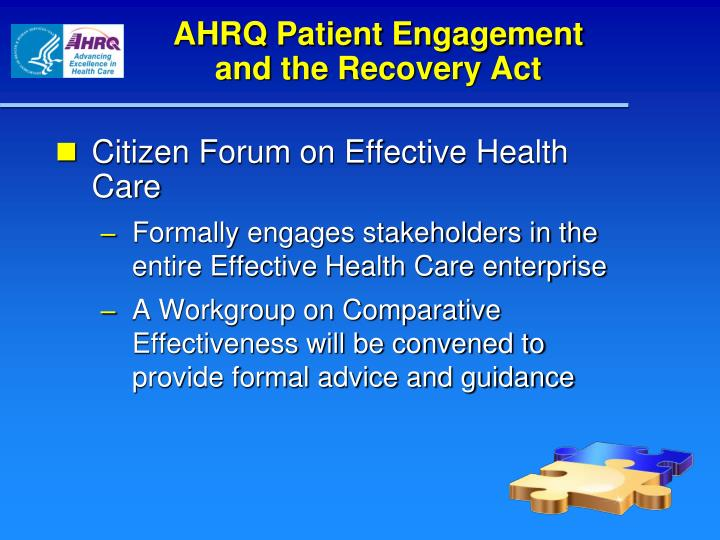 AHRQ Patient Engagement           and the Recovery Act