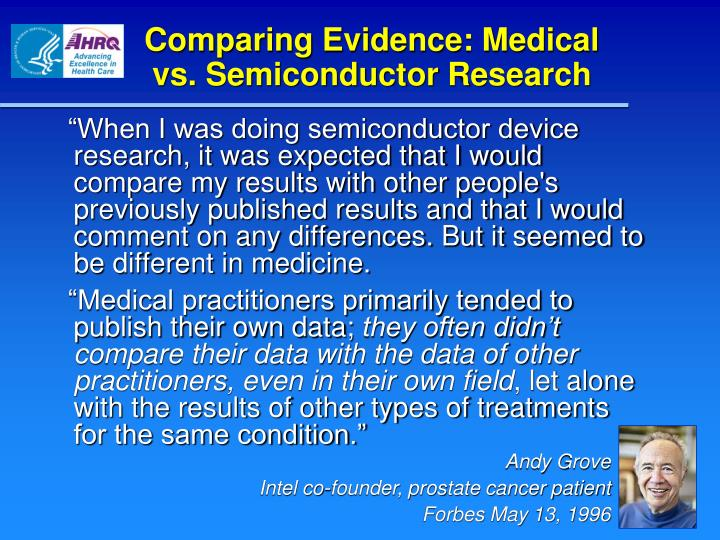 Comparing evidence medical vs semiconductor research