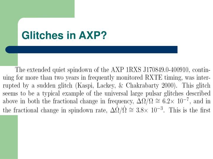 Glitches in AXP?