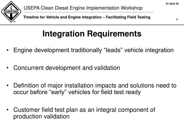 Integration requirements