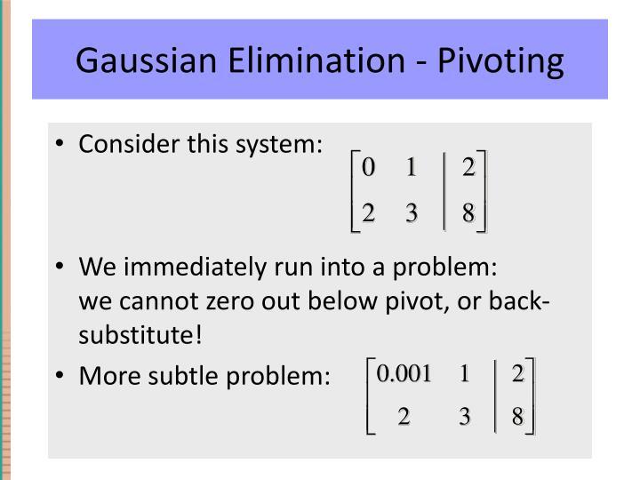 Gaussian Elimination - Pivoting