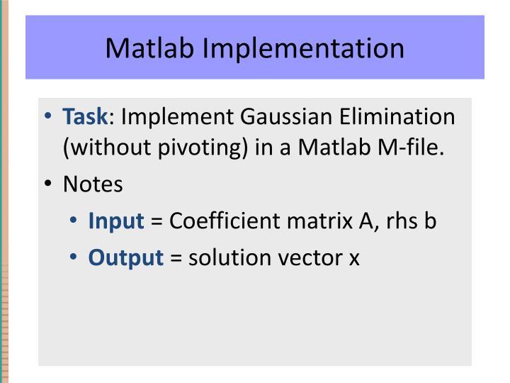 Matlab Implementation