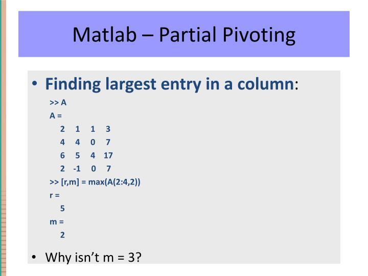 Matlab – Partial Pivoting