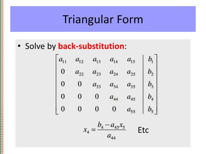 Triangular Form